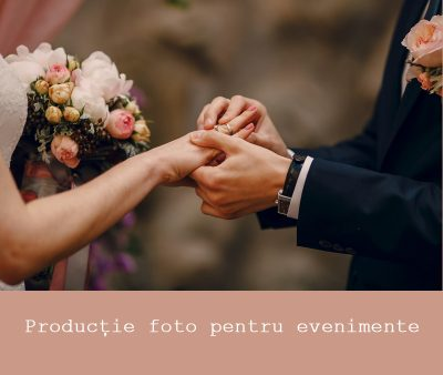 productie foto pt evenimente